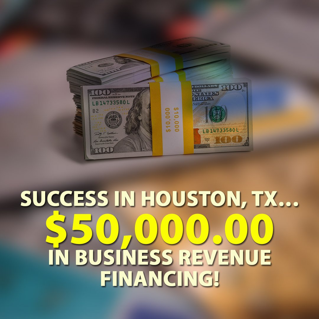 Success-in-Houston-TX-50000.00-in-Business-Revenue-financing-1080X1080