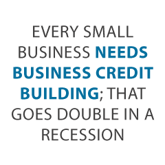 every small business - Beat any Recession: Build Business Credit in 30 Days