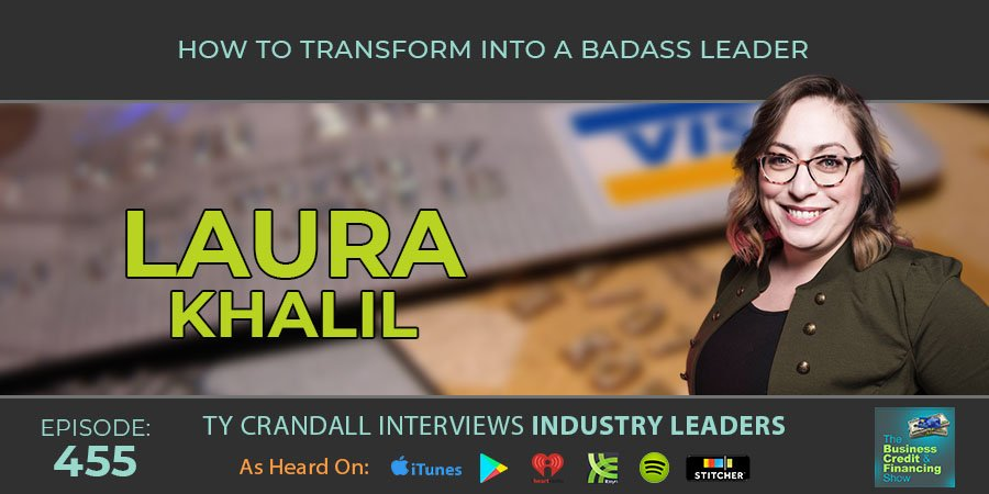 credit-suite-episode-455-laura-khalil-ty-crandall-how-to-transform-into-a-badass-leader-banner